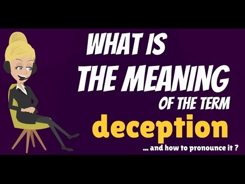 What Is DECEPTION? What Does DECEPTION Mean? DECEPTION Meaning, Definition & Explanation