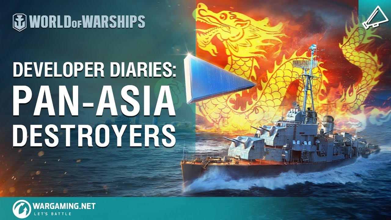 World of Warships – Developer Diaries: Pan-Asia Destroyers