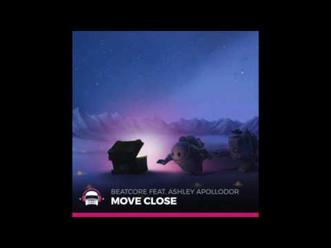 Beatcore Feat. Ashley Apollodor - Move Close [Ninety9Lives]