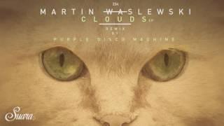 Martin Waslewski Clouds Purple Disco Machine Remix Suara