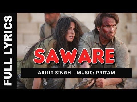 Saware Song Lyrics - Arijit Singh | Phantom (2015) Movie Songs - LyricsRIver.com
