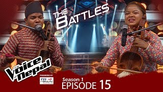 The Voice of Nepal - S1 E15 (Battle Round)