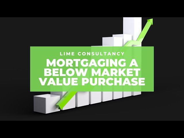 Below Market Value - How To Finance Property Purchases Below Market Value
