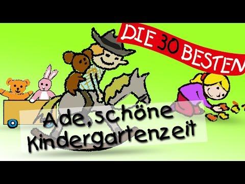 Ade, du schöne Kindergartenzeit - Die besten Lieder für den Schulanfang || Kinderlieder
