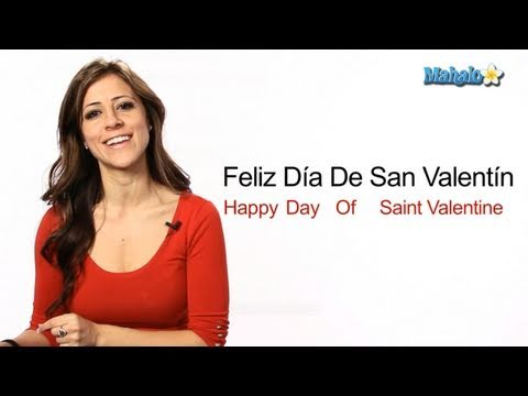 How To Say Happy Valentines Day In Spanish Youtube