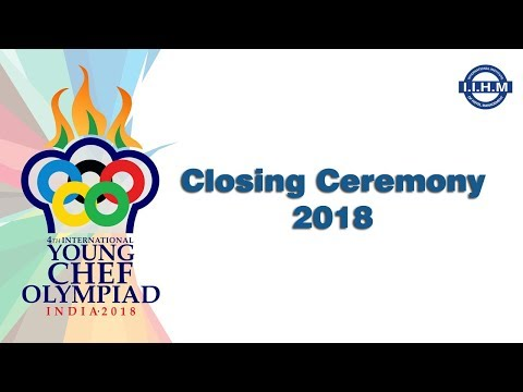 Young Chef Olympiad 2018 - Closing Ceremony
