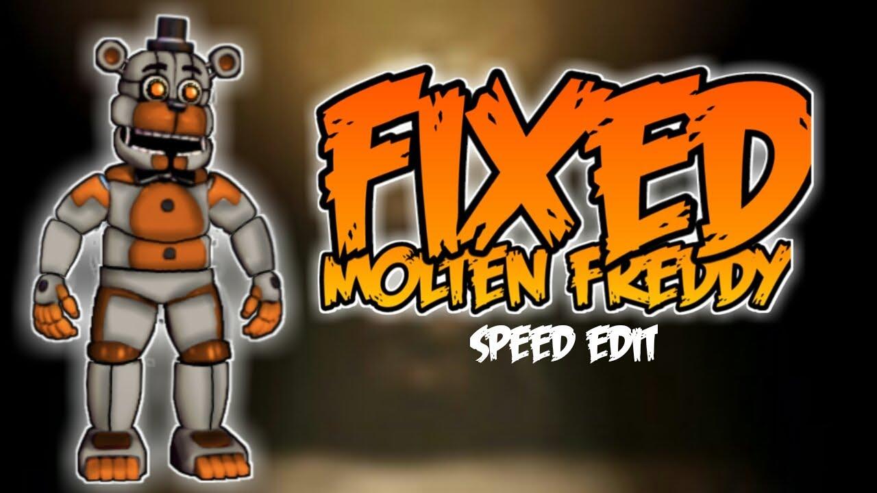 [FNaF 6] Speed Edit - Fixed Molten Freddy