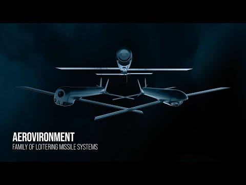 AeroVironment Family of Loitering Missile Systems