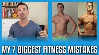 The 7 Biggest Fitness Mistakes I've Made
