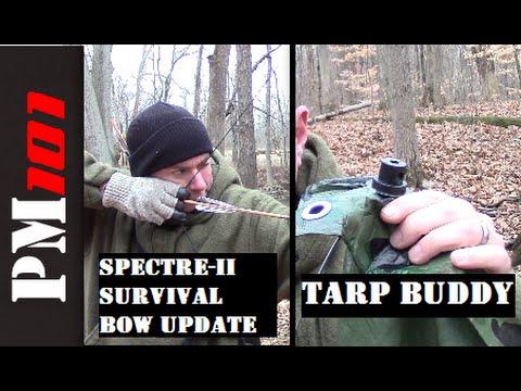 Spectre-II Survival Bow Use Update/Tarp Buddy Tarp Shelter Device  - Preparedmind101