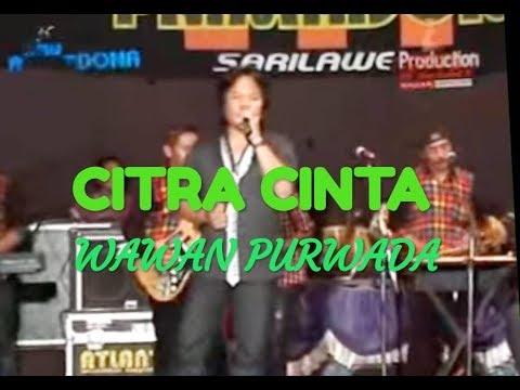 CITRA CINTA. - Wawan Purwada - PRIMADONA MUSIC DANGDUT JEPARA
