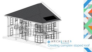 ARCHLine.XP Architectural Webinar Part 3: Creating complex sloped roof