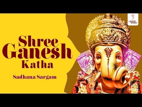 shree-ganesh-katha-by-sadhana-sargam---hindi-ganesh-katha