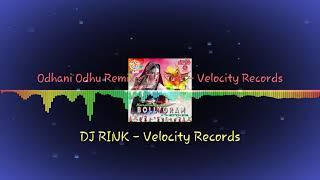 Odhani Odhu Remix || Dj Rink || Velocity Records