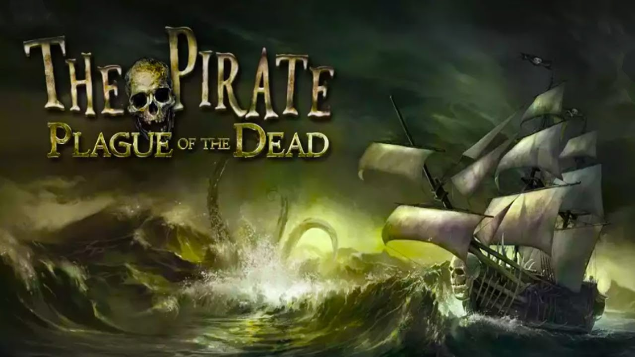 The Pirate : Plague of the Dead Android Gameplay u1d34u1d30