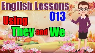 English Lessons | Tutorial 13: Using They and We (Beginner 1)