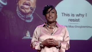 This why I resist | Shola Mos- Shogbamimu | TEDxLeicesterWomen