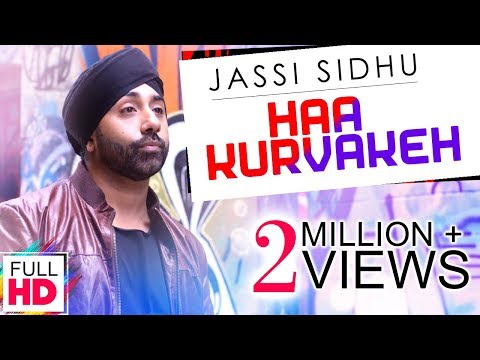 Haa Kurvakeh - Jassi Sidhu & Dj K Square || Latest Punjabi Songs 2017 || Vvanjhali Records
