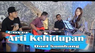 Arti Kehidupan - Doel Sumbang | Cover by Sasya Arkhisna ft. Masindo Accoustic