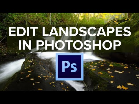 How To Edit Landscape Photos In Photoshop CC