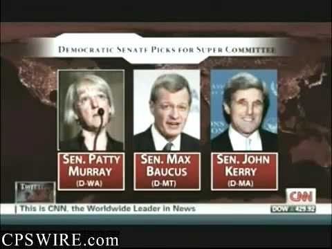 "Senators Patty Murry, Max Baucus & John Kerry ""SELECTED"" For Super Congress"