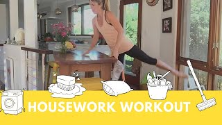The Housework Workout