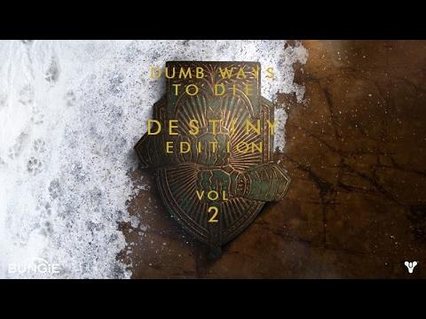 Dumb Ways to Die: Destiny Edition Vol. 2