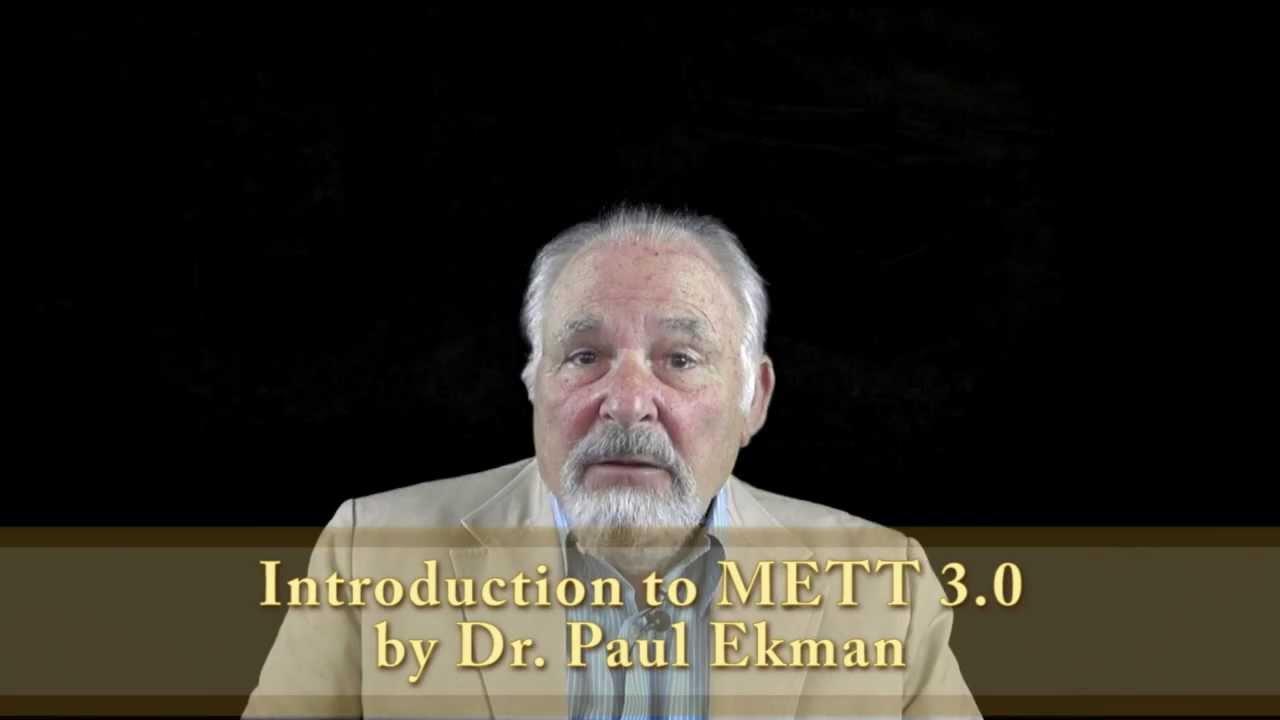 dr paul ekman introduces his latest tool mett 3 0 youtube