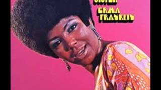ERMA FRANKLIN~BY THE TIME I GET TO PHOENIX
