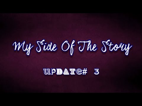 My Side Of The Story - Update# 3 - Two Songs, One Month