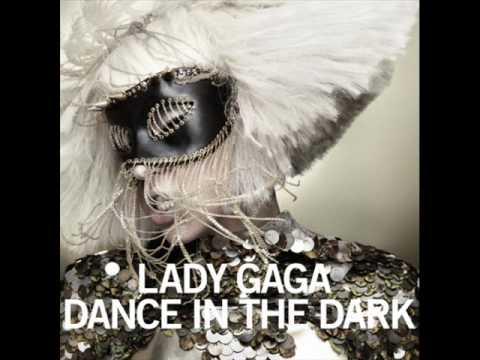 Lady GaGa - Dance In The Dark (Explicit Version) HQ