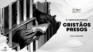 CRISTÃOS PRESOS - Atos 8:1-8