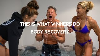 This Is What Winners Do | Body Recovery