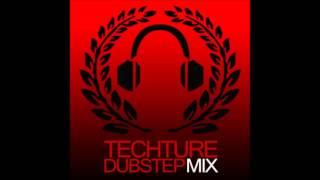 TECHTURE: Dubstep Mix