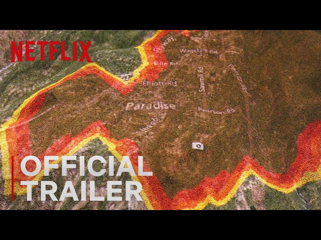 Fire In Paradise | Main Trailer | Netflix