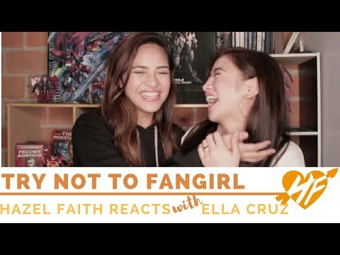 TRY NOT TO FANGIRL(KPOP) || Hazel Faith Reacts with Ella Cruz