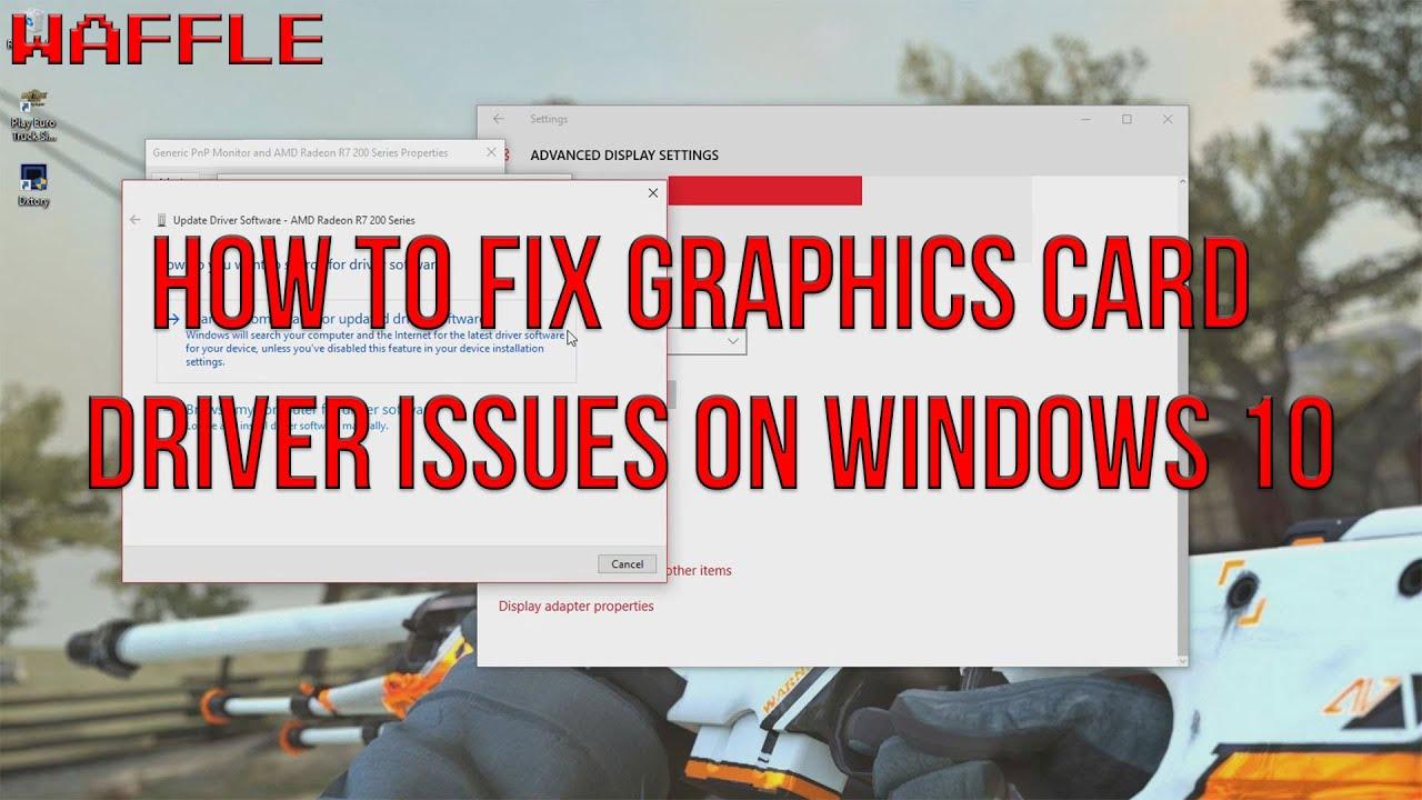 Windows 10 - Graphics Card Fix