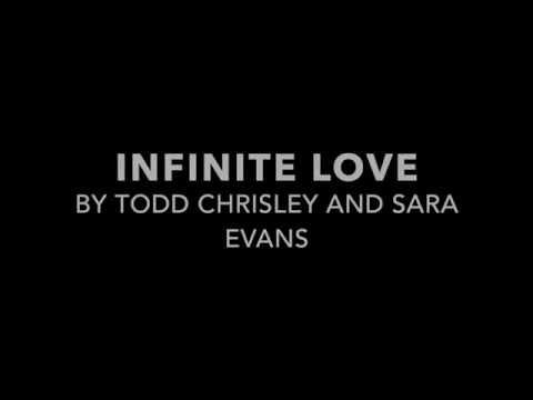 Todd Chrisley & Sara Evans | Infinite Love lyric video