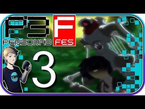 Persona 3 FES - Part 3: Per-So-Na!