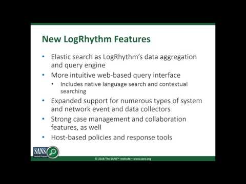 Speed and Scalability Matter: SANS Review of LogRhythm 7 SIEM and Analytics Platform Webcast