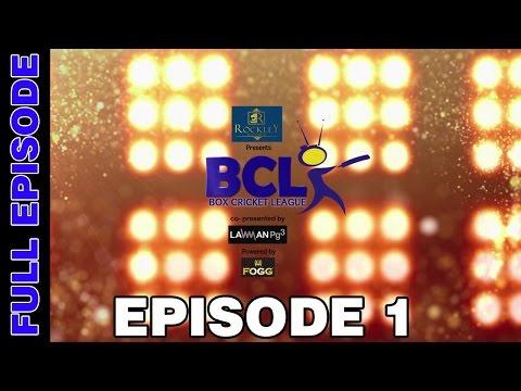 Box Cricket League - Episode 1