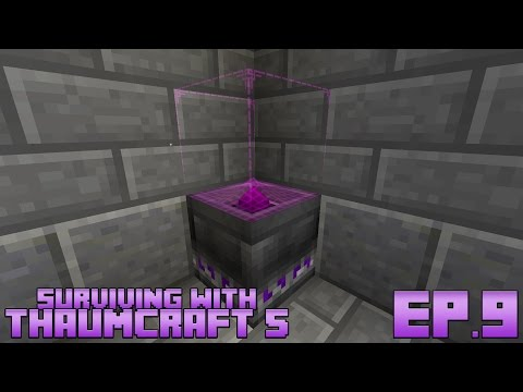 Surviving With Thaumcraft 5 :: Ep 9 - Dealing With Taint And