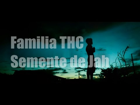 Familia THC Semente de Jah #VideoClipOficial  1080P full HD 2016
