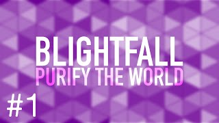 Minecraft Blightfall Episode 1 - The world is tainted