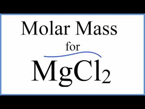 Molar Mass / Molecular Weight Of MgCl2 : Magnesium Chloride