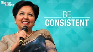 Inspirational Speech by Indra Nooyi | Be Consistent | Motivational Video | Startup Stories