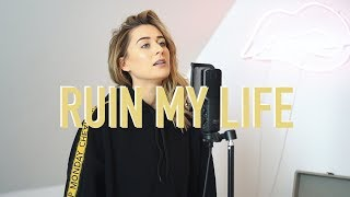 ruin my life - zara larsson (ebony day cover)