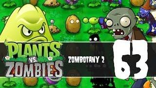 Plants vs Zombies, Episode 63 - Zombotany 2