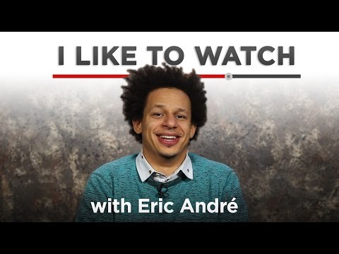 I Like To Watch With Eric André