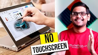 Why No Touch Screen Laptops??